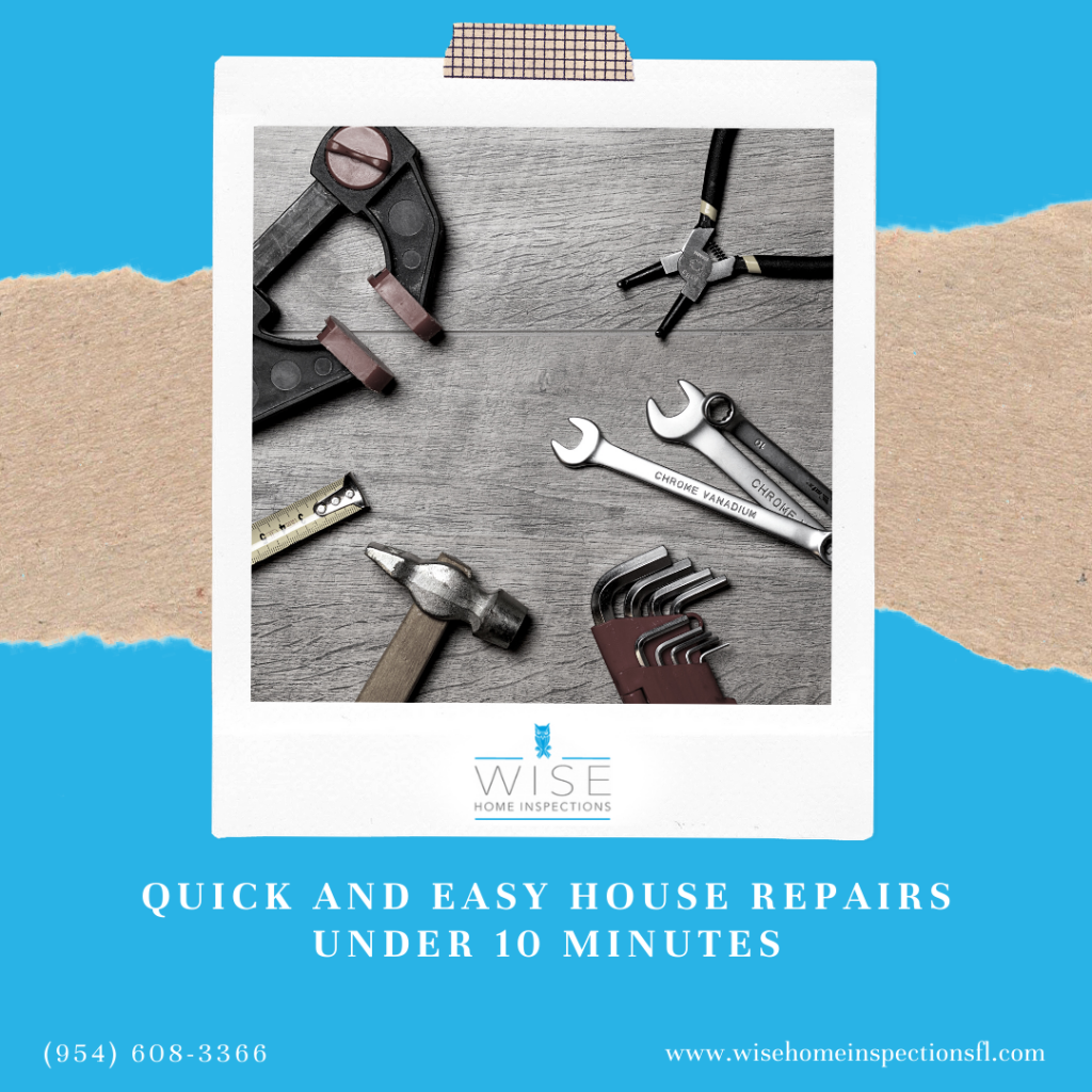 Wise Home Inspections Quick and Easy House Repairs Under 10 Minutes